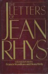 The Letters of Jean Rhys - Jean Rhys, Francis Wyndham, Diana Melly