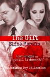 The Gift - Elise Marion