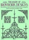 Treasury of Ironwork Designs: 469 Examples from Historical Sources - Carol Belanger Grafton, Carol Belanger-Grafton