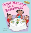 Good Manners in a Restaurant - Katie Marsico, John Haslam, Robin Gaines Lanzi