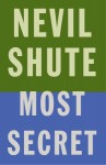Most Secret (Vintage International) - Nevil Shute