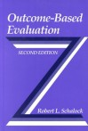 Outcome-Based Evaluation - Robert L. Schalock