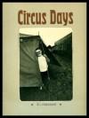 Circus Days - Jill Freedman