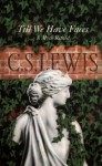 Till We Have Faces: - C.S. Lewis