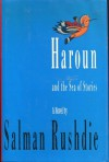 Haroun and the Sea of Stories - Salman Rushdie