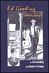 Ed Gooding: Soldier, Texas Ranger - Ed Gooding, Robert Nieman, Bob Mitchell