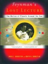 Feynman's Lost Lecture: The Motion of Planets Around the Sun - David L. Goodstein, Judith R. Goodstein