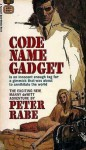 Code Name Gadget - Peter Rabe