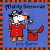 Maisy Dresses Up (Turtleback School & Library Binding Edition) (Maisy Books) - Lucy Cousins