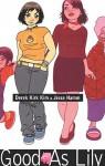Good as Lily - Derek Kirk Kim, Jared K. Fletcher, Jesse Hamm