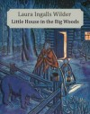 Little House in the Big Woods (Illustrated) - Ingalls Wilder, Laura, Helen Sewell