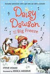Daisy Dawson and the Big Freeze - Steve Voake, Jessica Meserve