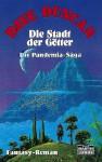 Die Stadt der Götter (Pandemia Saga, #4) - Dave Duncan