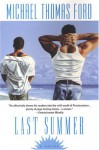 Last Summer - Michael Thomas Ford