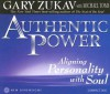 Authentic Power - Michael Toms, Gary Zukav