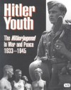 Hitler Youth: The Hitlerjugend in Peace and War, 1933-1945 - Brenda Ralph Lewis, Keith Barwell