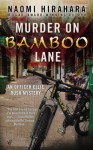 Murder on Bamboo Lane - Naomi Hirahara