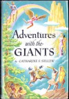 Adventures with the Giants - Catharine F. Sellew, Steele Savage