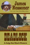 Deadlock (A Judge Earl Stark Western) - James Reasoner