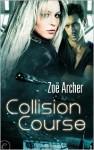 Collision Course - Zoe Archer