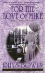 For the Love of Mike (Molly Murphy Mysteries) - Rhys Bowen
