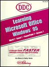Learning Microsoft Office for Windows 95: Word, Excel, Access, PowerPoint - DDC Publishing