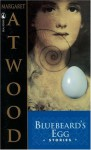 Bluebeard's Egg - Margaret Atwood