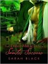 The Three Miracles of Santos Socorro - Sarah Black