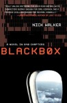 BLACKBOX: A Novel in 840 Chapters - Nick Walker