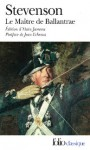 Le Maître de Ballantrae - Robert Louis Stevenson, Alain Jumeau, Jean Echenoz