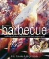 Barbecue - Eric Treuille, Birgit Erath