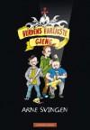 Verdens farligste gjeng - Arne Svingen, Ida Larmo