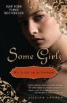 Some Girls: My Life in a Harem - Jillian Lauren