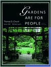 Gardens Are for People - Thomas D. Church, Grace Hall, Michael Laurie