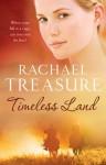 Timeless Land - Rachael Treasure