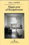 Viajes por el Scriptorium - Paul Auster