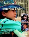 Children of Native America Today - Maya Ajmera, Arlene Hirshfelder