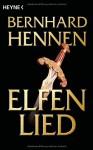 Elfenlied - Bernhard Hennen