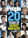 People: 20 Years of Sexiest Man Alive - People Magazine, People Magazine
