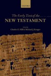 The Early Text of the New Testament - Charles E. Hill, Michael J. Kruger