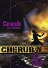 Crash - Cherub tome 9 (ROMANS POCHE) (French Edition) - Robert Muchamore