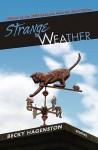 Strange Weather - Becky Hagenston