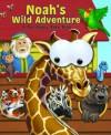Noah's Wild Adventure: A Fun Googly Eyes Book - Matt Mitter, Warner McGee