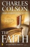 La Fe: Que Creen Los Cristianos, Por Que Lo Creen, y Por Que Es Importante - Charles Colson, Harold Fickett
