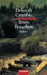 Böses Erwachen: Band 6 - Roman (German Edition) - Deborah Crombie, Christine Frauendorf-Mössel