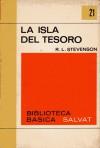 La Isla del Tesoro (Biblioteca Básica Salvat, nº 21) - Robert Louis Stevenson