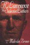 The Selected Letters - T.E. Lawrence