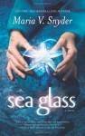 Sea Glass - Maria V. Snyder