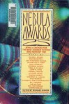 Nebula Awards 25: SFWA's Choice for the Best Science Fiction & Fantasy 1989 - Elizabeth Ann Scarborough, Orson Scott Card, Michael Bishop, Paul Di Filippo, Mike Resnick, Damon Knight, Richard Grant, Gardner R. Dozois, Lois McMaster Bujold, Bill Warren, Ian Watson, Geoffrey A. Landis, John M. Ford, Bruce Boston, John Crowley, Robert Frazier, Connie