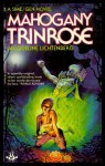 Mahogany Trinrose - Jacqueline Lichtenberg, J. Litchtenberg